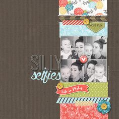 Silly Selfies such a cure scrapbook page by Kirsty #designerdigitals