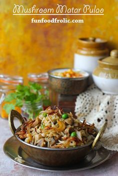 Mushroom Matar Pulao is truly a delicious, gluten-free, one-pot meal. What not is there to love about it? funfoodfrolic.com