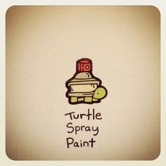 Turtle Spray Paint #turtleadayjuly - @turtlewayne- #webstagram