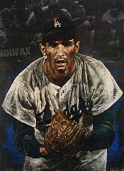 """Stephen Holland, """"Sandy Koufax"""" - the greatest left-handed pitcher in my lifetime. A personal hero!"""