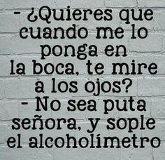 Funny Phrases, Funny Quotes, Funny Memes, Hilarious, Frases Humor, Gym Humor, Spanish Quotes, Erotic, Funny Pictures