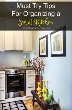 Tips For Organizing A Small Kitchen Organizing Small Kitchens, Small Space  Organization, Tiny Kitchens