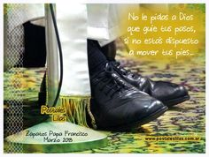 No le pidas a DIos que... Le Pedi A Dios, Papa Francisco, All Black Sneakers, Shoes, Fashion, Sentences, Zapatos, Moda, All Black Running Shoes