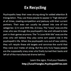 "Ex Recycling ♻️‍‍  -I would be the ""Crazy"" ex who sees through the bullshit. But DM is the ""in love with him"" bitch, who hasn't a shred of dignity left, thus she clings & follows like a lost puppy -no matter how ugly it gets."