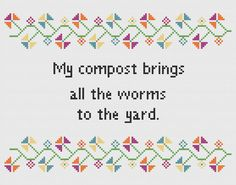 Funny Cross Stitch Pattern - Sarcastic Cross Stitch - Worms Compost - Original Cross Stitch Pattern