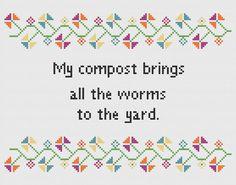 Funny Cross Stitch Pattern - Sarcastic Cross Stitch - Worms Compost - Original Cross Stitch Pattern