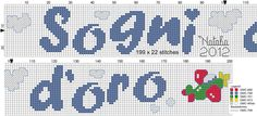 Sogni d oro Cross Stitch Baby, Names, Cross Stitch, Kids