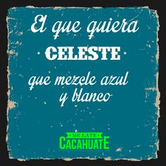 #frase #melatecacahuate