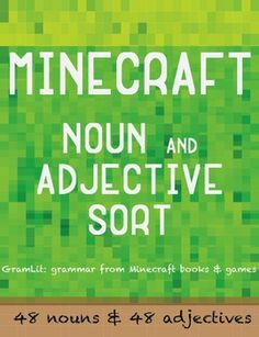Minecraft lesson plans and activities - practice noun and adjectives with this Minecraft themed word sort. Minecraft Classroom, Minecraft School, Minecraft Activities, Minecraft Crafts, Minecraft Skins, Grammar Activities, Teaching Grammar, Adjectives Activities, Homeschool Worksheets