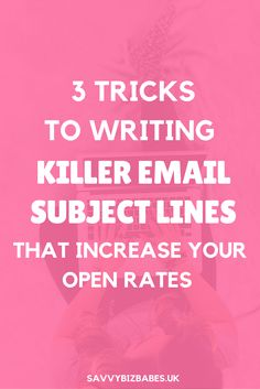 Increase your open rates by following these 3 copywriting tips that will help you write killer email subject lines!! Click through to read this top entrepreneur resource for any boss babe. Click now or save for later.