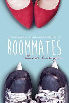 Roommates by Erin Leigh http://www.amazon.com/dp/B0175GJZE8/ref=cm_sw_r_pi_dp_.dpqwb1WK0H27