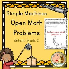 This resource has 20 pages of simple machines-themed open math problems. These open math problems were created using the Ontario Grade 2 Curriculum as a guideline.Open Math Problems are useful for differentiation and make excellent three-part math lessons as a variety of possible answers lead to rich sharing sessions.Like this resource?Check out Primary Open Math Problems - a resource of over 200 pages using Ontario's K-3 math curricula as a guideline!