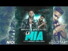 La Mia Nio Garcia Ft  Juhn El All Star