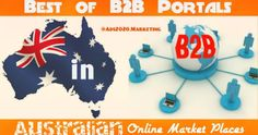 B2B Online Market Places in Australia - 10 Best Trade Portals for Business Sales #B2B #Leads #Blog