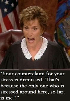 I don't care for her much, but this is funny Judge Judy Meme, Judge Judy Quotes, Funny Meme Pictures, Funny Quotes, Funny Memes, Hilarious, Tv Memes, Tv Quotes, Judith Sheindlin