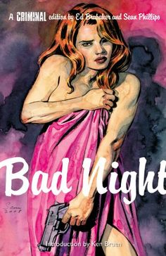 "11. Criminal V. 4: Bad Night. Written by Ed Brubaker; Art by Sean Phillips. With books like Gotham Central—about detectives working cases on Batman's turf— Brubaker helped kick off a crime-noir renaissance in comics; his ongoing series Criminal is a pulp-fiction hell-ride. In ""Bad Night,"" Jacob Kurtz—cartoonist, insomniac, and ex-counterfeiter—falls for a bad-news dame and gets his hands bloody in a Chinese-mob heist; then things really get nuts."