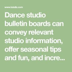 Pin by hip hop and the blueprint presented by dance education dance studio bulletin boards can convey relevant studio information offer seasonal tips and fun malvernweather Image collections