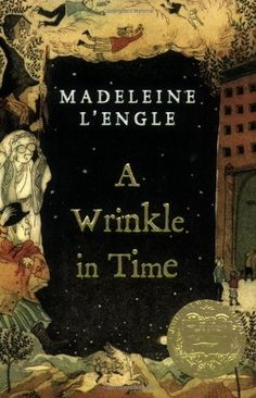 A Wrinkle in Time -- a children's fantasy classic filled with mystery, adventure, and a quest through time and space