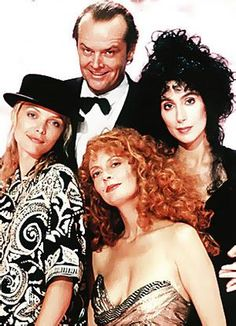 Michelle Pfeiffer, Susan Sarandon, Cher and Jack Nicholson, The Witches of Eastwick.