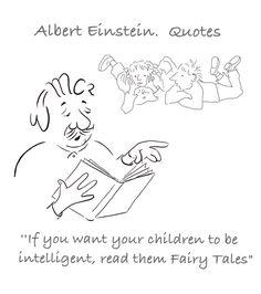 Albert Einstein Quotes Albert Einstein Quotes, Fairy Tales, Reading, Children, Albert Einstein Love Quotes, Young Children, Boys, Kids, Fairytail