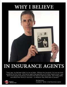 Why I Believe In Insurance Agents