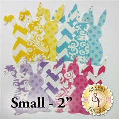 """Laser-Cut Easter Bunny Set - Small: Start creating cute and simple projects with these darling laser-cut Easter Bunny shapes! Each Bunny has been pre-cut and pre-fused for quick and easy applique fun. These laser shapes are perfect for beginners and quilters of all skill levels. Each Bunny is a different color or print, and measures approximately 2"""" in size."""