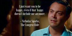 True love, the longest ride Funny Romantic Quotes, Romantic Movies, Cute Quotes, The Longest Ride Quotes, Know Your Worth Quotes, Nicholas Sparks Quotes, The Notebook Quotes, Riding Quotes, Surfing Quotes