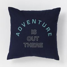 Adventure Is Out There Pillow | West Elm