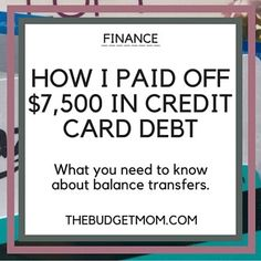 Balance Transfers – How I Paid Off $7,500 In Credit Card Debt