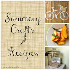 Home Made Modern: Perfect Summer Projects and Recipes