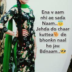 Punjabi Attitude Quotes, Punjabi Love Quotes, Funny Attitude Quotes, Attitude Quotes For Girls, Attitude Status, Maya Quotes, Shyari Quotes, Desi Quotes, Status Quotes