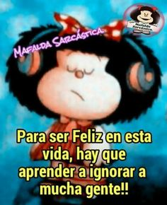 #Mafalda Spanish Humor, Spanish Quotes, Motivational Lines, Inspirational Quotes, Cute Quotes, Funny Quotes, Mafalda Quotes, Quotes En Espanol, Life Philosophy
