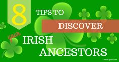 8 Tips to Discover Your Irish Ancestors