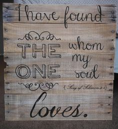 I Have Found the One Whom My Soul Loves by SpecialMomentsCrafts, $40.00