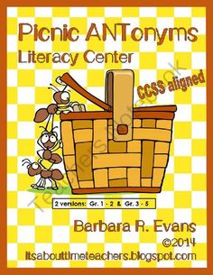 Picnic ANTonyms Literacy Center from Its About Time Teachers on TeachersNotebook.com -  (13 pages)  - Fun literacy center focusing on antonyms.  $ #CCSS #literacycenter #antonyms  #vocabulary #BarbEvans #itsabouttimeteachers