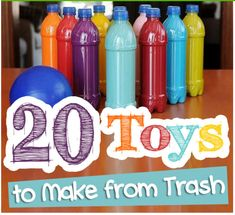 20 Toys to Make From Trash......my kids would be all over this!  They are always wanting to keep trash around!