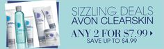 #AVON - Sizzling deals! Avon Clearskin Any 2 for $7.99!