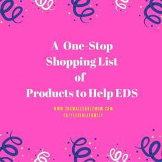 Products to Help EDS