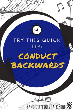 Conduct Backwards - Quick Tip - Band Directors Talk Shop Music Lesson Plans, Music Lessons, Band Rooms, Band Problems, Music Activities, Music Games, Band Director, Elementary Music, Upper Elementary