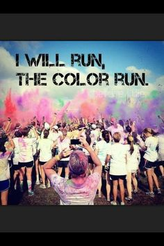 Color run - the event that kicked off this whole journey. I wanted to be able to run it so I made it happen