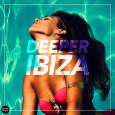 Deeper Ibiza Vol 1 (2016) - http://cpasbien.pl/deeper-ibiza-vol-1-2016/