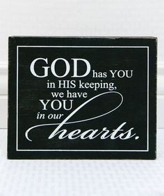 'God Has You' Wood Sign
