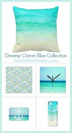 Beach Bliss Designs: Dreamy Ocean Blue Decor: http://www.beachblissdesigns.com/2015/09/dreamy-ocean-blue-decor.html