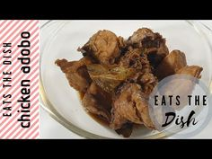 CHICKEN ADOBO | EATS THE DISH - YouTube Chicken Adobo, The Dish, Pork, Make It Yourself, Dishes, Eat, Youtube, Kale Stir Fry, Tablewares