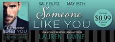 Laura Lu's Book Reviews: Tasty Book Tour Sale Blitz for SOMEONE LIKE YOU by...   SOMEONE LIKE YOU Oxford #3 Lauren Layne  Lauren Layne's bestselling Oxford Series continues with the poignant, heartwarming story of New York's most eligible bachelor, Lincoln Mathis, a man who's living a lie—until his dream woman takes away the pain.   Lincoln Mathis doesn't hide his reputation as Manhattan's ultimate playboy. In fact, he cultivates it. But behind every flirtatious smile, each provocative quip…