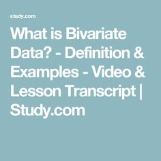 What is Bivariate Data? - Definition & Examples - Video & Lesson Transcript | Study.com
