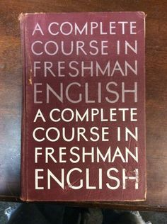 A Complete Course In Freshman English (1959, Hardbound,Fifth Edition)