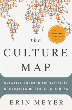 The Culture Map provides a new way forward, with vital insights for working effectively and sensitively with one's counterparts in the new global marketplace