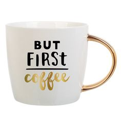 But First coffee. This ceramic mug has gold accents and highlights the importance of your morning cup of Joe. You might have a lot to do But first, coffee! From Slant Collections. 14oz Ceramic mug set