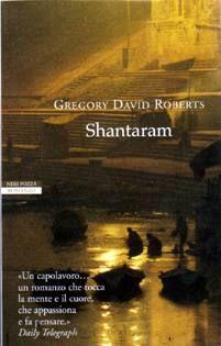 Gregory David Roberts - Shantaram